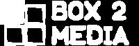 Box 2 Media